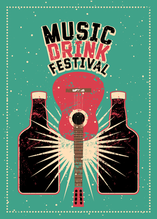 Music and Drink Festival typographic grunge poster design with guitar and bottles. Retro vector illustration. Illustration