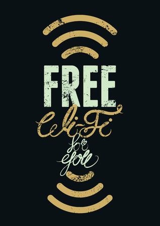 Free Wi-Fi typographic vintage grunge poster design. Retro vector illustration.