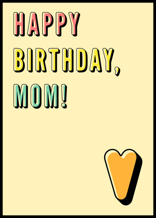 Happy Birthday Mom Typographical Vintage Card Retro Vector Illustration