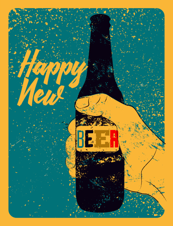 Happy New Beer! Typographic vintage grunge style Christmas card or poster design. The hand holds a bottle of beer. Retro vector illustration.