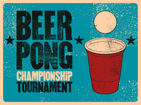 Beer Pong typographical vintage grunge style poster. Retro vector illustration.