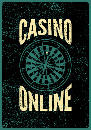 Casino Online typographical vintage grunge style poster with roulette wheel. Retro vector illustration.