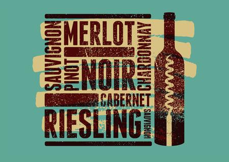 Wine typographical vintage style grunge poster design. Retro vector illustration.