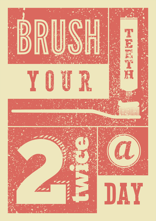 Brush your teeth twice a day. Typographic vintage grunge dental poster. Retro vector Illustration. Banque d'images - 121017499