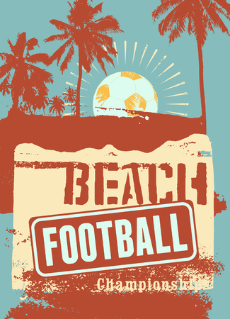 Beach Football typographical vintage grunge style poster. Retro vector illustration.