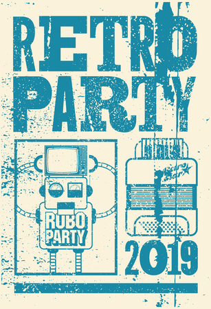 Retro Party typographic screen, accordion and robot. Vector illustration. Vector Illustration