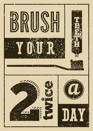 Cepillarse los dientes dos veces al día. Cartel dental tipográfico grunge vintage. Ilustración de vector retro. Ilustración de vector