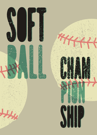 Softball Championship typographical vintage grunge style poster. Retro vector illustration.