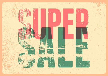 Super Sale typographical vintage style grunge poster design. Retro vector illustration.