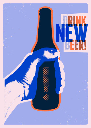 Drink New Beer! Typographic vintage grunge style beer poster. The hand holds a bottle of beer. Retro vector illustration. Vetores