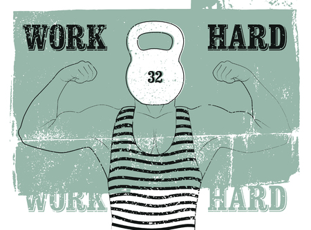 Work Hard. Retro Gym typographic vintage grunge poster design with strong man. Retro vector illustration.