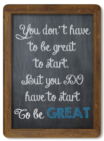 motivating: Inspirational motivating quote on Chalkboard