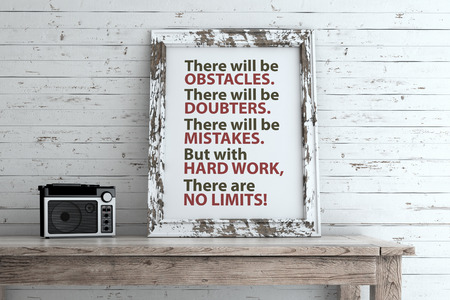 word: Inspirational quote on picture frame. There will be obstacle. There will be doubters. There will be mistakes. But with hard work, there are no limit! Stock Photo