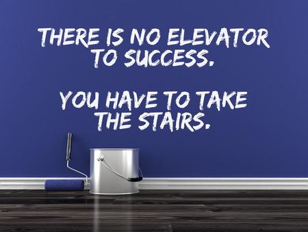 cotizacion: Cita inspirada en la pared. No hay ascensor para el éxito. Usted tiene que tomar las escaleras.