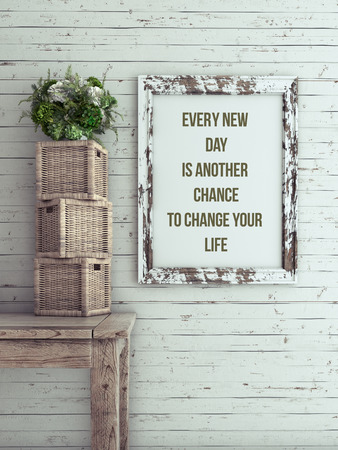 Inspirational quote on picture frame. Every new day is another chance to change your life.
