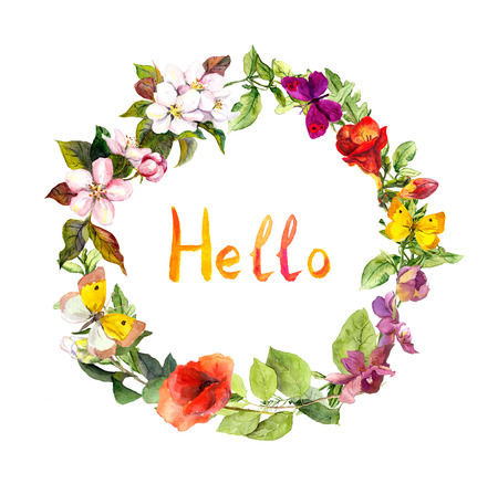 Floral wreath with Hello text. Summer meadow flowers and butterflies. Ditsy watercolor