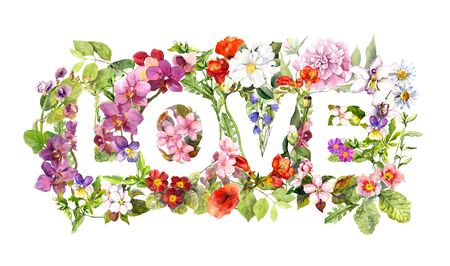 Floral word Love text, flowers, grass. Watercolor